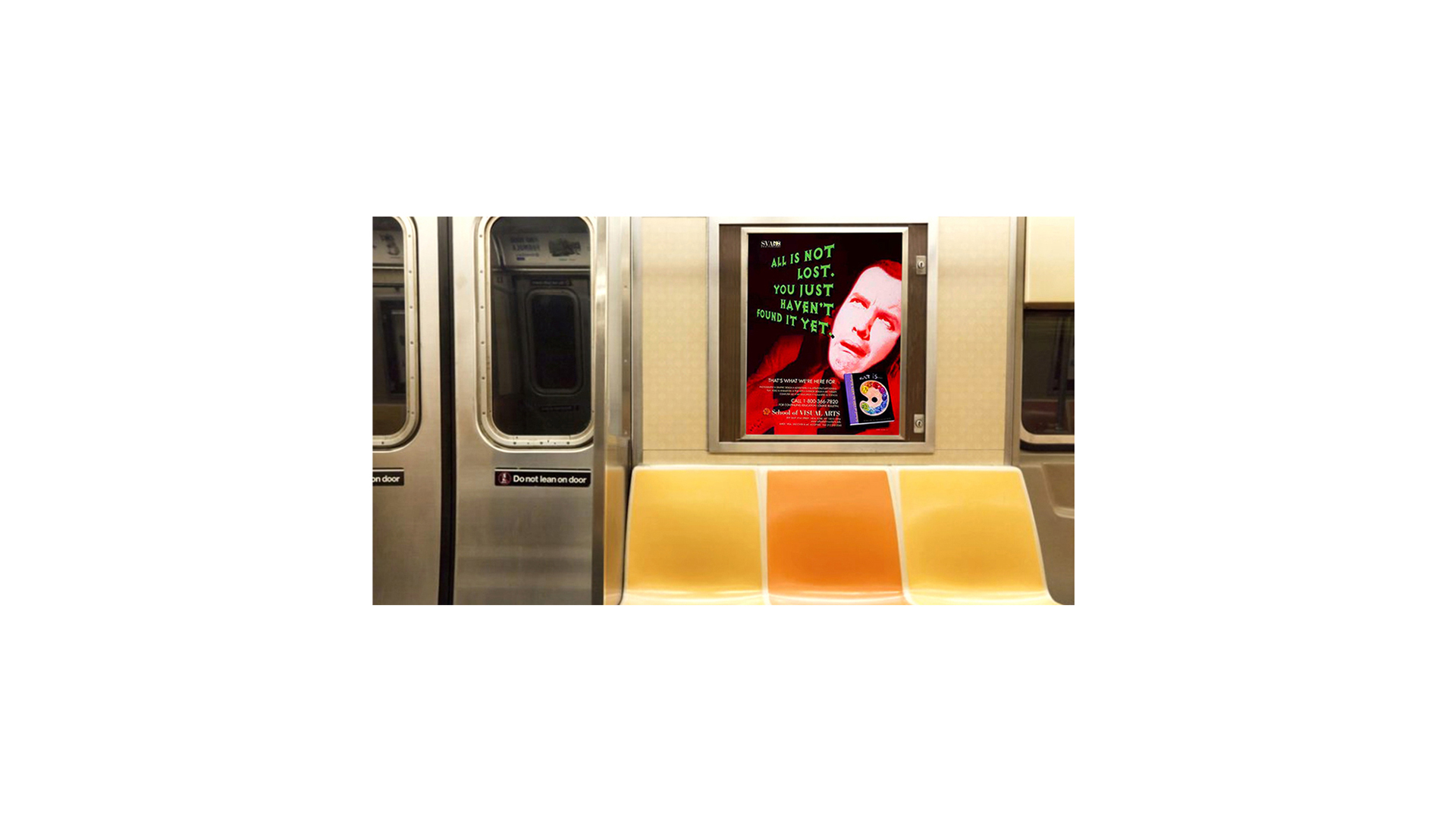 All if not Lost. You Just Haven't Found it Yet; MTA Transit, Phone Kiosk and Print Display Ad Campaign for School of Visual Arts; Jane Rubin, Co-Creative Director, Art Director, Designer; Created at McCabe & Company during 1996 - 97